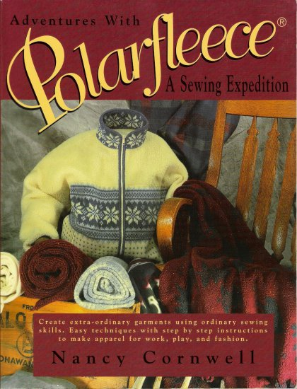 Adventures With Polarfleece A Sewing Expedition by Nancy Cornwell