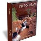 I Pray Also (by Dan York)