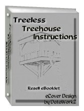 Treeless Tree House Instructions - Resell eBook!