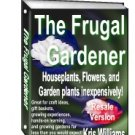 The Frugal Gardener by Kris Williams- Resell eBook!