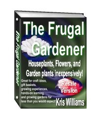 The Frugal Gardener by Kris Williams- Resell eBook!