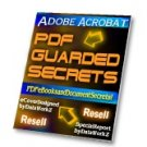 Adobe Acrobat PDF Guarded Secrets by DataWorkZ - Resell eBook!