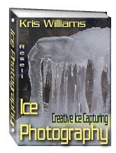 Ice Photography by Kris Williams - Resell eBook!