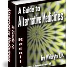 A Guide to Alternative Medicines - Resell EXE eBook!