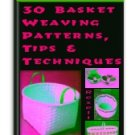 30 Basket Weaving Patterns - Resell eBook