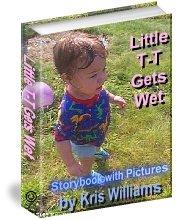 Little T-T Gets Wet by Kris Williams