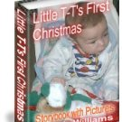 Little T-T's First Christmas by Kris Williams