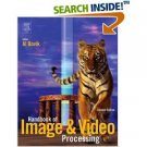 Handbook of Image and Video Processing,Secong Edition