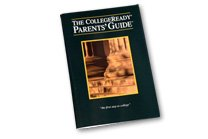 """The CollegeReady Parent's Guide"""