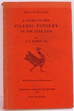 Guide to Islamic Pottery of the Near East Hobson c.1932 Turkish Persian Egyptian
