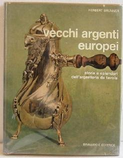 Vecchi Argenti Europei by Brunner c.1970 European Silver Reference Book