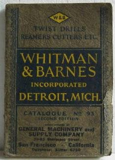 Whitman & Barnes Inc Catalog No.93 c.1931 Original Reamers Cutters Drills Punches