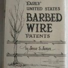 Early United States Barbed Wire Patents by Jesse S James c.1966 with Illustrated Index
