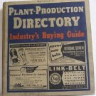 Plant-Production Directory Fall Edition 1944 Industrial Machinery Tools Supplies