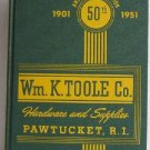 Wm. K. Toole Co. Hardware and Supplies 50th Anniversary Edition 1901-1951 Catalog