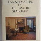 Cabinetmakers of the Eastern Seaboard a Study of Early Canadian Furniture by Charles H Foss c.1977