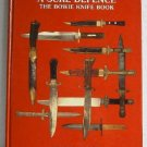 A Sure Defence The Bowie Knife Book by Kenneth J Burton c.1988 Collecting Knives Fixed Blade