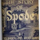 The Story of Spode by G Bernard Hughes c.1950 Copeland British Fine China Dinnerware
