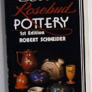 Coors Rosebud Pottery by Robert Schneider c.1984 1st edition Colorado