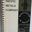 Pacific Metals Company Catalog -Everything in Metals circa 1960 Aluminum Bronze Iron Copper Steel