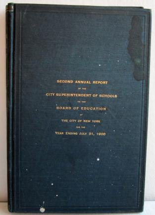 2nd Annual Report of City Superintendent of the Public Schools New York City 1900 NYC