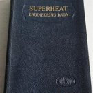 Superheat Engineering Data 1933 Signed RR Porterfield CRI PRR Railroad Special Engineer