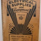 Electrical Supplies and Equipment Wholesale Catalog 34th edition Wehle Electric Co 1930's