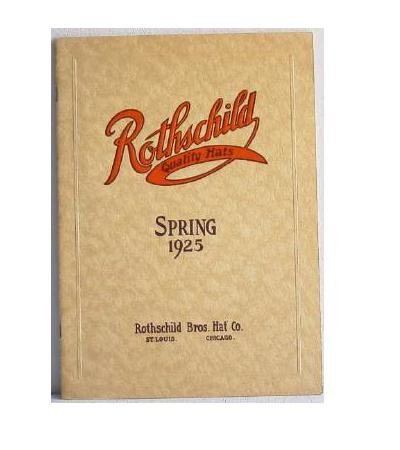 Rothschild Quality Hats Spring 1925 Catalog Original Men's Children's Stetson Gloves Ladies'