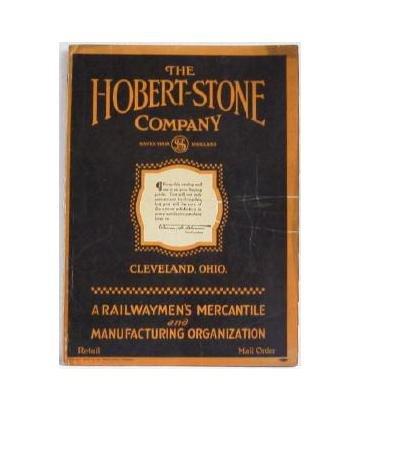 Hobert-Stone Company Railwaymen�s Mercantile and Manufacturing Organization Catalog c.1924