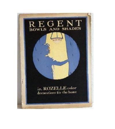 Regent Bowls and Shades in Rozelle 1917 Original GE Ivanhoe-Regent Catalog Decorated Glass Lighting