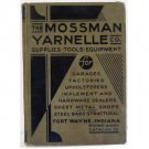 Mossman Yarnelle Co Catalog 35 Original Hardware Tools Trade Catalogue c.1935