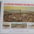 San Francisciana Photographs of Three World Fairs Marilyn Blaisdell 1994 San Francisco Expositions