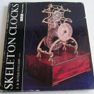 Skeleton Clocks by FB Royer-Collard stated first edition c.1969 British French Austrian American