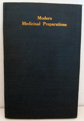 1907 Modern Medicinal Preparations Drugs Medicines Remedies Handbook Koechl Medicine