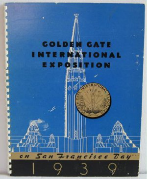 Golden Gate International Exposition on San Francisco Bay 1938 Scarce Preview Edition Worlds Fair