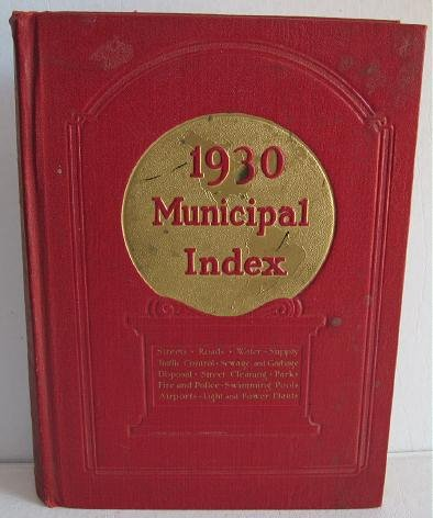 Municipal Index 1930 Great Ads for Heavy Equipment Playgrounds Police Fire Parks Streets Airports