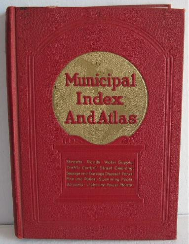 Municipal Index 1932 Great Ads for Heavy Equipment Playgrounds Police Fire Parks Streets Airports