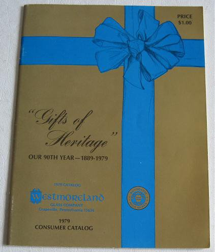 Westmoreland Glass Co 1979 Catalog Gifts of Heritage Our 90th Year 1889-1979 Full Color Giftware