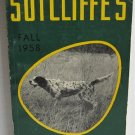 Sutcliffe's Fall 1958 Catalog Sporting Goods Hunting Fishing Golf Camping Archery Cameras Knives
