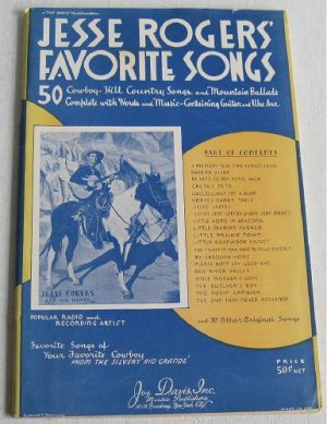 Jesse Rogers� Favorite Cowboy Songs 1938 Hill Country Mountain Ballads Western Song Book Music
