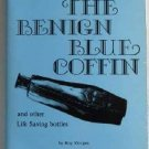 Benign Blue Coffin and Other Life Saving Bottles by Roy Morgan c.1978 Poison Bottle Reference