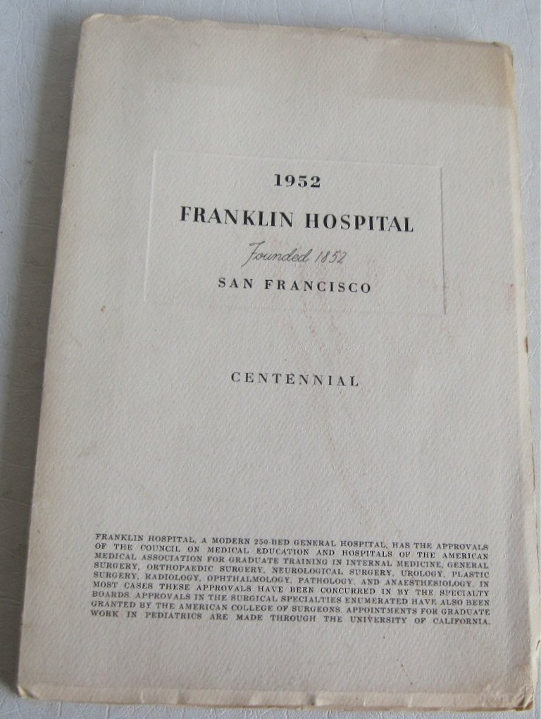 1852 1952 Franklin Hospital San Francisco California Centennial Medical Staff