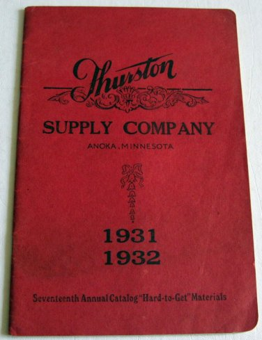 Thurston Supply Co 1931-1932 17th Annual Catalog Cedar Chests Decales Furniture Hardware