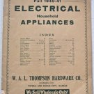 Fall 1940-41 Electrical Household Appliances Catalog WAL Thompson Hardware Co Kitchen Housewares