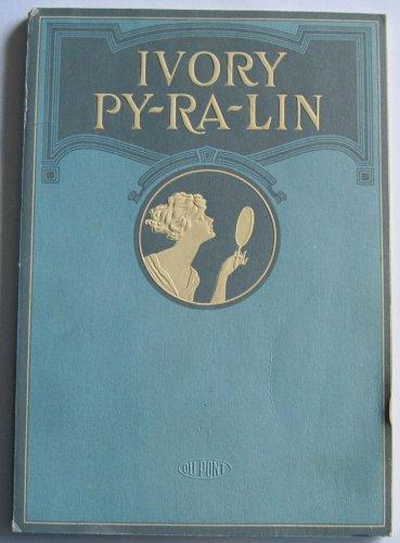 1919 Original Pyralin Catalog Faux Ivory Py-ra-lin Toiletware Dresser Sets Clocks Boxes Du Pont 79p