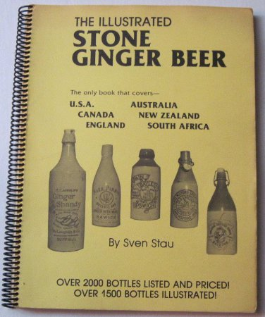 The Illustrated Stone Ginger Beer by Stau 1984 1st limited edition Antique Stoneware Bottles