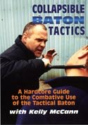 Collapsible Baton Tactics DVD with Jim Grover Kelly McCann