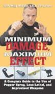 Minimum Damage Maximum Effect DVD with Jim Grover Kelly McCann