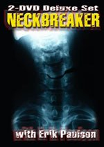 Neckbreaker 2 DVD Set with Erik Paulson