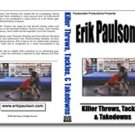 Erik Paulson Killer throws and takedowns DVD